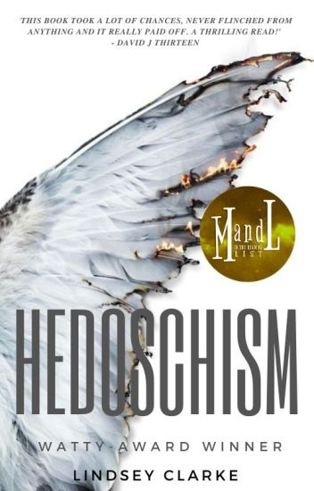 HEDOSCHISM: WATTY AWARD WINNER 2018