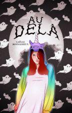 Au-delà by Gaelle051997