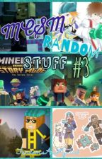 MCSM Random Stuff #3 (Holy Sheet Balls) by FandomsAreMyFuel