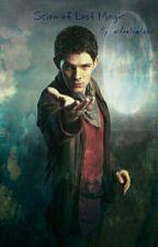 Scion of Lost Magic (Merlin x Reader)  by AstralShadows