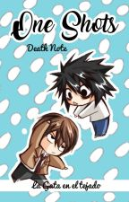 One - Shots (Death Note) by LaGataenelTejado
