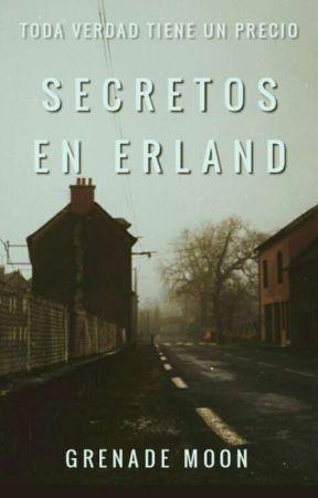Secretos en Erland by GrenadeMoon
