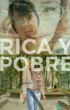 Rica y Pobre  by Bresslie_fans_