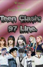 Teen Clash: 97 Line by JungkookEunha97