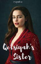 Qetsiyah's Sister✩˚TO by ropeka