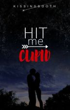 Hit me, Cupid by KissingBooth