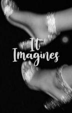 IT imagines  by NyanCat_121