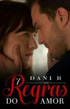 7 Regras do Amor by DanielleBatalha
