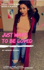Just want to be Loved by Qxeenkll_