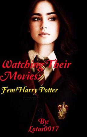 Watching Harry Potter - genderbend - Haley Potter and the