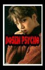 Dosen Psycho [TAMAT] by chanfi21