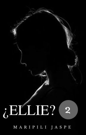 ¿Ellie? [#2] by maripilij