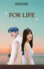 For Life by SongKihyun