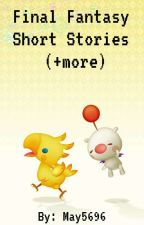 Final Fantasy Short Stories (+more) by May5696