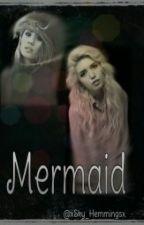 Mermaid (Zayn Malik FF) by HemmosxGirl