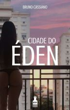 Cidade do Éden by BrunoCassianoS
