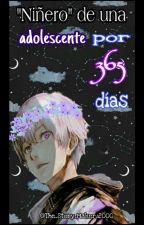 """""""Niñero"""" de una adolescente por 365 días. (Kaneki y tú) by The_Story_Maker_2000"""