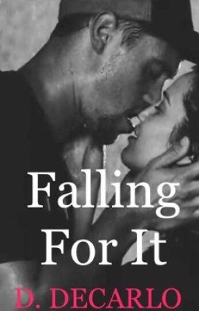 Falling For It by ddecarlo719