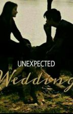 Unexpected Wedding  by jul_stories
