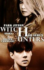 THE WITCH HUNTERS [SLOW UPDATE] by ChanXa92