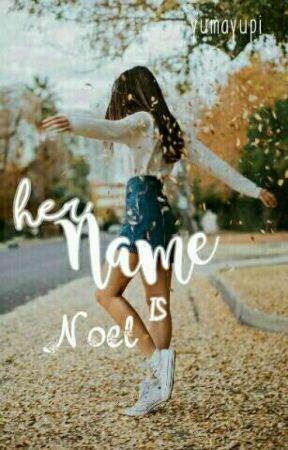 Her Name Is Noel by YumaYupi