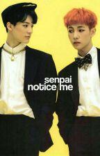 Notice Me, Senpai [Noren] by Fustras