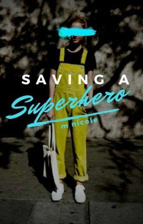 Saving a Superhero by thespacedork