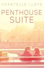 Penthouse Suite (PUBLISHED)  by CXXILO