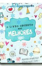 O Livro Secreto Dos Melhores  by JooCarlosDaysoann