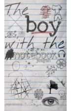 The   b͟͟o͟͟y͟͟   With The Notebook [Jaegan] by jaeganblakelove