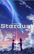 Stardust(Voltron Fan/Fic) by FandomMarvel