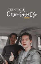 Teen Wolf |One-Shots by paulina_ldc