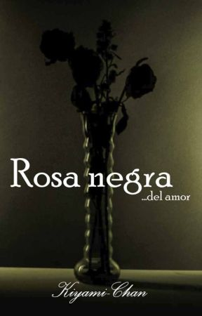 Rosa negra by HoshikodeHatake