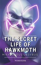 The Secret Life of Hawkmoth by Pandours