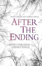 After The Ending by TeamLindsey