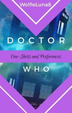 Doctor Who one-shots and preferences by WolfieLuna8