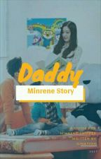 Daddy [Minrene Story] by nolpercent