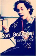 Carl Gallagher • Imagines ✨ by BasicallyThottie