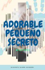 Adorable pequeño secreto by milayepez