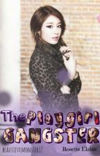 The Playgirl Gangster by beautifulmonster17