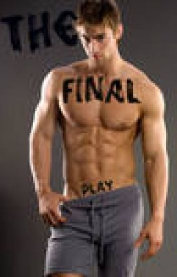 THE FINAL PLAY (BOOK 6)