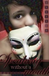 Speaking Without a Mouth (Poetry Collection) by Yrrebsa