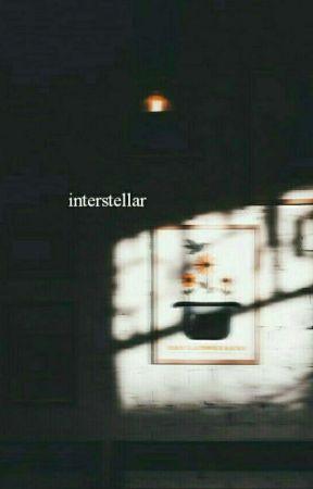 Interstellar by TAWardojo_Writes