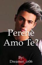 Perché amo te?||FedericoRossi|| by Lacrissrugg06