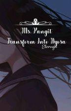 Ms.Pangit Transform Into Dyosa  by elorugh
