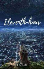 Eleventh-hour by KGaram