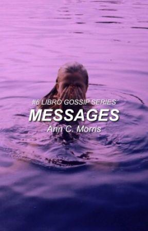 Messages [GOSSIP SERIES #6] by blackvsun
