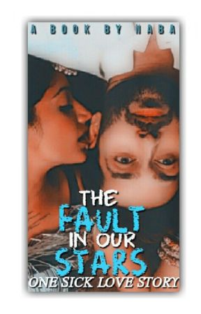 ShIvIkA: the FAULT in our STARS**** by nabafying
