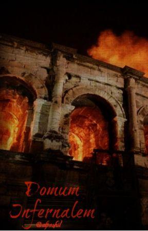Domum Infernalem by ALPOSHIT