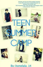 Teen Summer Camp (On Going) by itsmelala14